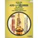 G. Schirmer Solo's for the Alto Recorder Player Solo's for the Alto Recorder Player (englisch)