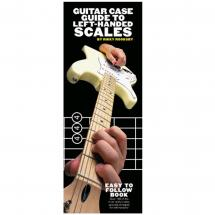 MusicSales Guitar Case Guide to Left-Handed Scales (englischsprachig)