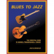 Hal Leonard - Blues to Jazz - The Essential Guide The Essential Guide