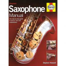 MusicSales - Stephen Howard: Haynes Saxophone Manual - Stephen Howard: Haynes Saxophone Manual - Lehrbuch f. Saxophon (englisch)