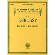 G. Schirmer - Claude Debussy: Favourite Piano Works